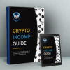 Crypto Income Guide Ebook about Passive Income from Cryptocurrency Updated!